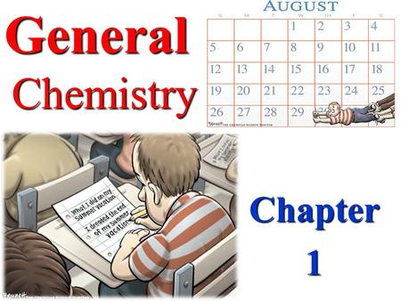 Chapter1 General Chemistry. WHAT WOULD LIFE BE LIKE WITHOUT CHEMISTRY?