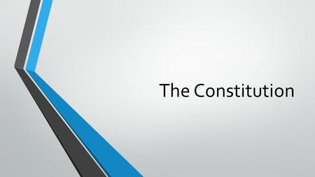 The Constitution. Structure of the U.S. Constitution Under the Articles of Confederation, the Founders learned the value of a strong central government.