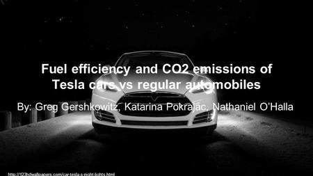 Fuel efficiency and CO2 emissions of Tesla cars vs regular automobiles