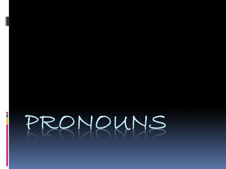 What is a pronoun? A pronoun takes the place of a noun or another pronoun. The noun or pronoun replaced by a pronoun is the antecedent.