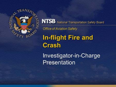 In-flight Fire and Crash