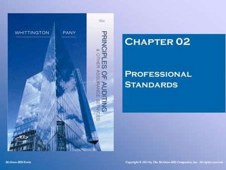 Chapter 02 Professional Standards McGraw-Hill/IrwinCopyright © 2014 by The McGraw-Hill Companies, Inc. All rights reserved.