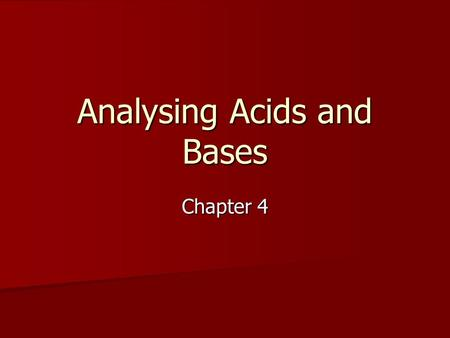 Analysing Acids and Bases