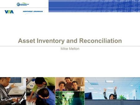 0 Asset Inventory and Reconciliation Mike Melton.