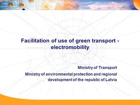 Facilitation of use of green transport - electromobility Ministry of Transport Ministry of environmental protection and regional development of the republic.