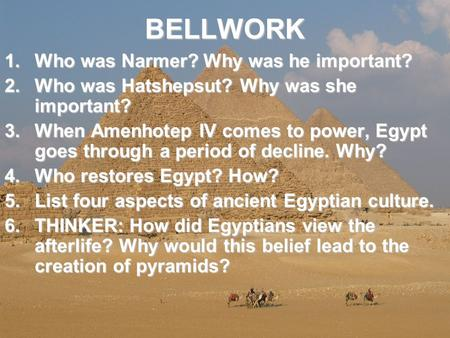 BELLWORK Who was Narmer? Why was he important?