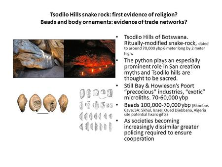 Tsodilo Hills snake rock: first evidence of religion