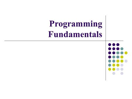 Programming Fundamentals. Today's Lecture Multidimensional Arrays Arrays as Class Member Data Arrays of Objects C-Strings.