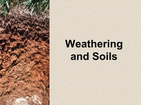 Weathering and Soils. Regolith- The layer of weathered rock fragments beneath the soil and above the bedrock (solid rock). ← Soil ← Regolith ← Bedrock.