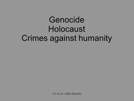 essay crimes against humanity This essay crimes against humanity and genocide in india deals with the events called the sikh massacre happened in india as the author puts it, the.
