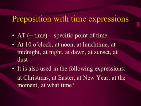 Preposition with time expressions