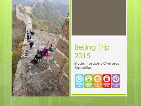 Beijing Trip 2015 Student Leaders Overseas Expedition.