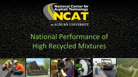 National Performance of High Recycled Mixtures. 2 Outline Trends in RAP and RAS usage and practices Motivations for higher recycled contents Barriers.