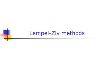 Lempel-Ziv methods. Gabriele Monfardini - Corso di Basi di Dati Multimediali a.a. 2004-20052 Dictionary models - I Dictionary-based compression methods.
