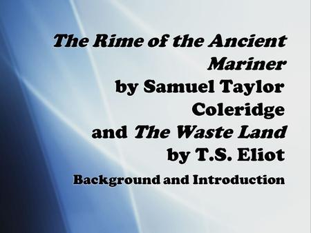 samuel taylor coleridge the rime of the ancient mariner essay