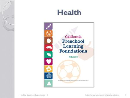Health Health: Learning Experience 14