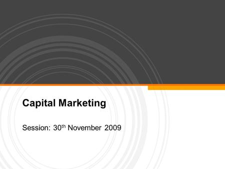 Capital Marketing Session: 30 th November 2009. Page  2 Topics to be covered  Margin  Capital Market Theory  Debt Capital Requirement  Derivatives.