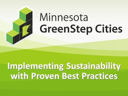 Implementing Sustainability with Proven Best Practices.