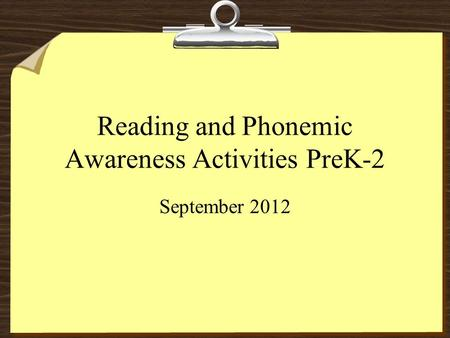 Reading and Phonemic Awareness Activities PreK-2