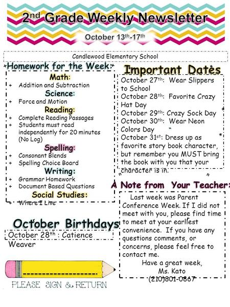 Candlewood Elementary School + + * * October 27 th : Wear Slippers to School October 28 th : Favorite Crazy Hat Day October 29 th : Crazy Sock Day October.