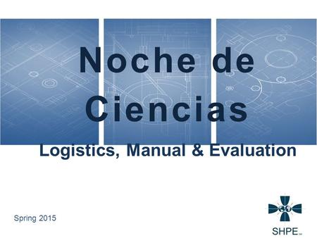 Logistics, Manual & Evaluation