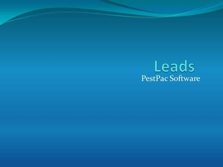 PestPac Software. Leads The Leads Module allows you to track all of your pending sales for your company from the first contact to the close. By the end.