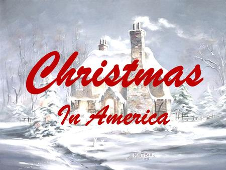 Christmas In America. Dictionary Generosity – великодушие Overweight – грузный Chords – аккорды Acquired - приобрело Gravy – соус Forcemeat – фарш Convey.