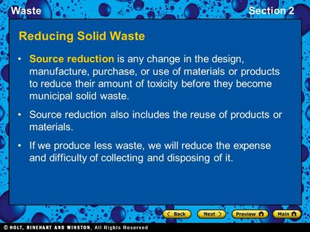 WasteSection 2 Reducing Solid Waste Source reduction is any change in the design, manufacture, purchase, or use of materials or products to reduce their.
