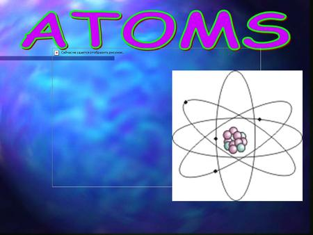 Atoms Part 1 In Part 1 you will learn about the Atomic - Molecular Theory of Matter. You will also learn about scientists and how they have gathered evidence.