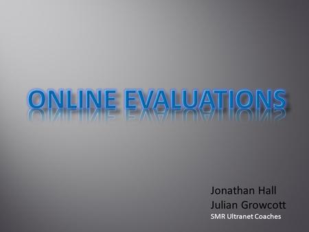 Jonathan Hall Julian Growcott SMR Ultranet Coaches.