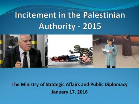 The Ministry of Strategic Affairs and Public Diplomacy January 17, 2016.