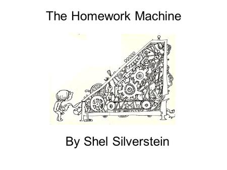 homework machine shel silverstein