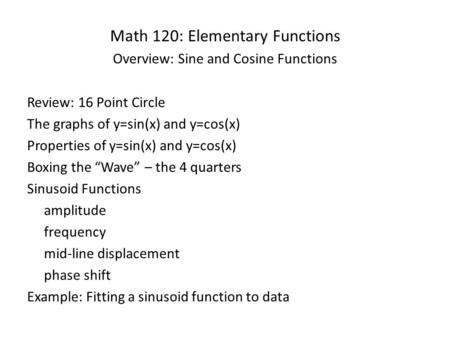 Math 120: Elementary Functions