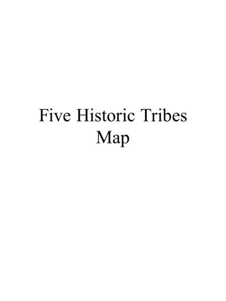 Five Historic Tribes Map. Five Historic Tribes Of Utah… Utah has five historic tribes that lived all over Utah. Remember, historic means these groups.