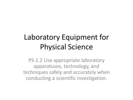 Laboratory Equipment for Physical Science