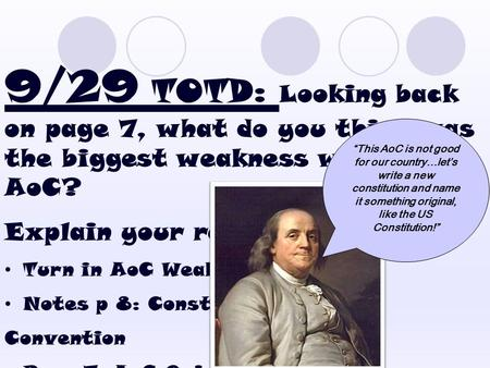 9/29 TOTD: Looking back on page 7, what do you think was the biggest weakness with the AoC? Explain your reasoning! Turn in AoC Weakness Chart Notes p.