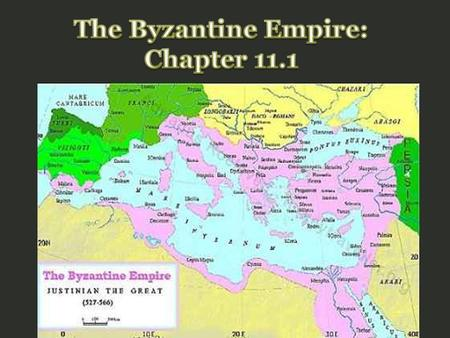 The Byzantine Empire: Chapter 11.1