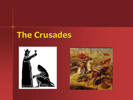 The Crusades. Crusades They were carried out by Christian political and religious leaders to take control of the Holy Land from the Muslims.