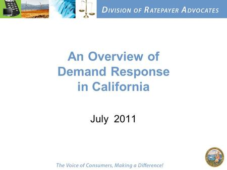 An Overview of Demand Response in California July 2011.