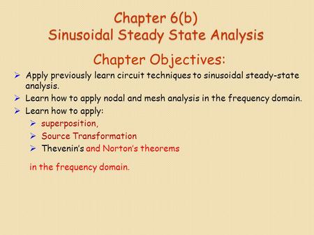 Chapter 6(b) Sinusoidal Steady State Analysis