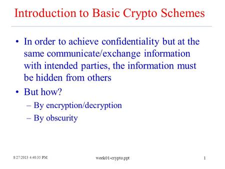 Introduction to Basic Crypto Schemes