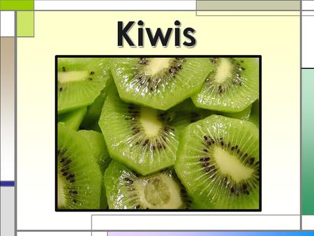 Kiwis Kiwi fruit is native to China. It was known as the Chinese gooseberry. In 1904; a missionary, Isabel Fraser, transported the seeds to the western.
