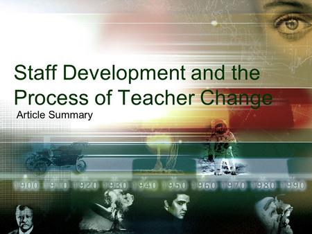 Staff Development and the Process of Teacher Change Article Summary.