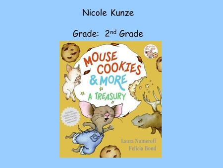 Nicole Kunze Grade: 2 nd Grade. TEKS Language Arts: (1) Listening/speaking/purposes. The student listens attentively and engages actively in a variety.