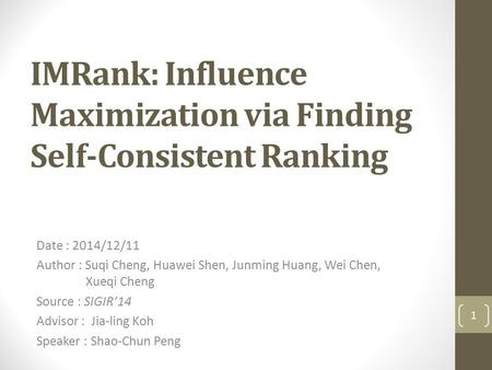 IMRank: Influence Maximization via Finding Self-Consistent Ranking
