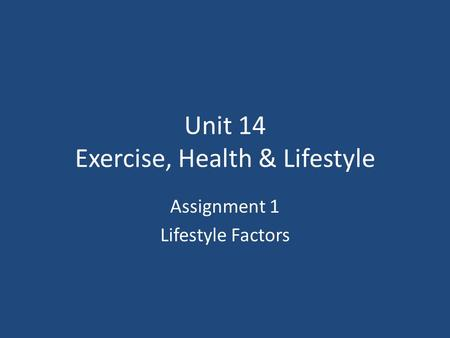 Unit 14 Exercise, Health & Lifestyle