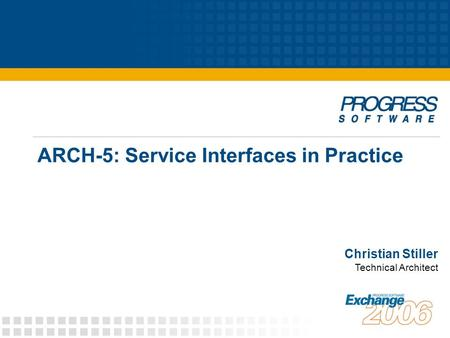 ARCH-5: Service Interfaces in Practice Christian Stiller Technical Architect.