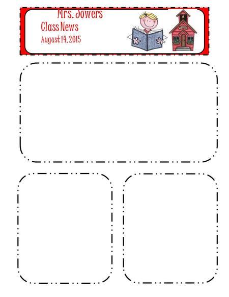 Mrs. Jowers' Class News August 14, 2015. Mrs. Jowers'Class News Sept. 25, 2015 Oh my goodness! I can't believe that I will be writing an October newsletter.