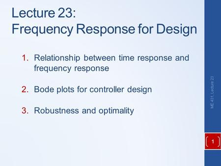 Lecture 23: Frequency Response for Design