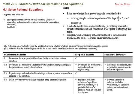 Math 20-1 Chapter 6 Rational Expressions and Equations 6.4 Solve Rational Equations Teacher Notes.
